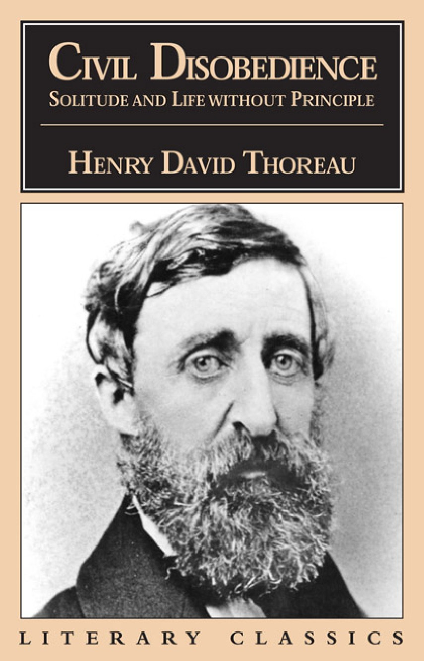 """david henry thoreau civil disobedience essay In the essay """"civil disobedience,"""" author henry david thoreau states that a government rarely proves itself useful, as it is often backed up by."""