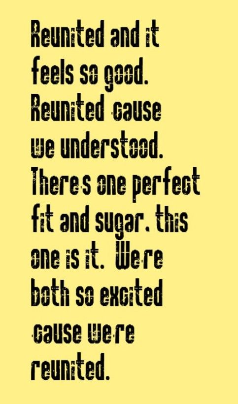 An reuniting old quotes with love Reunited Sayings