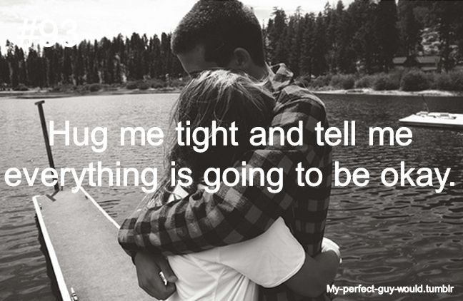 You tightly when guy a hugs What it