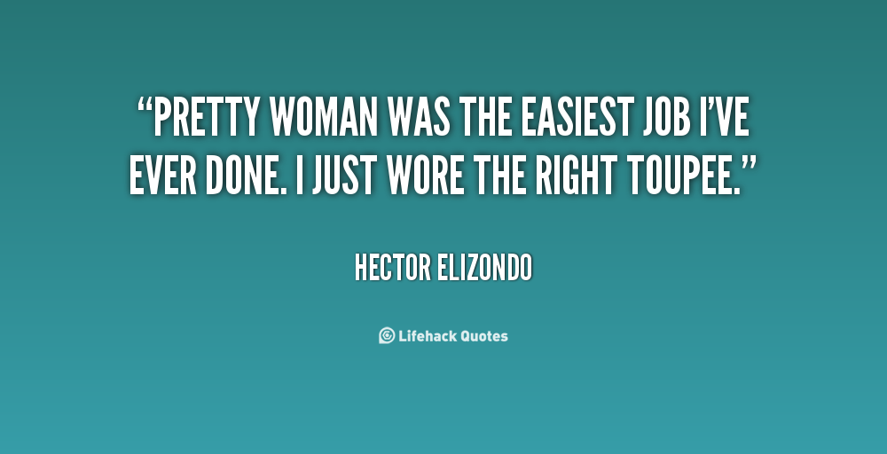 Pretty Woman Quotes. QuotesGram