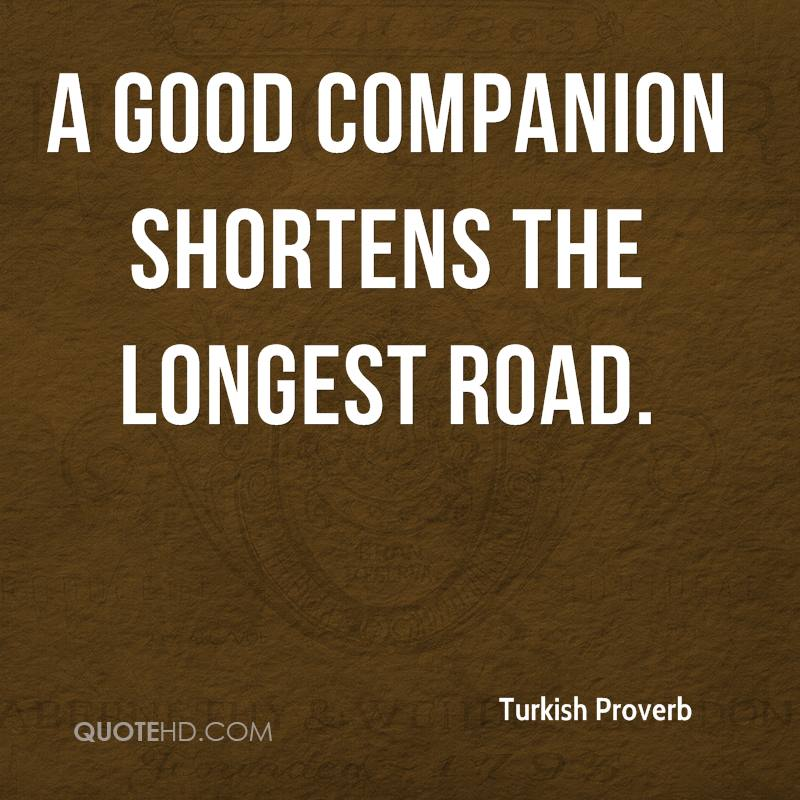 Turkish Quotes About Friendship: Companion Quotes. QuotesGram