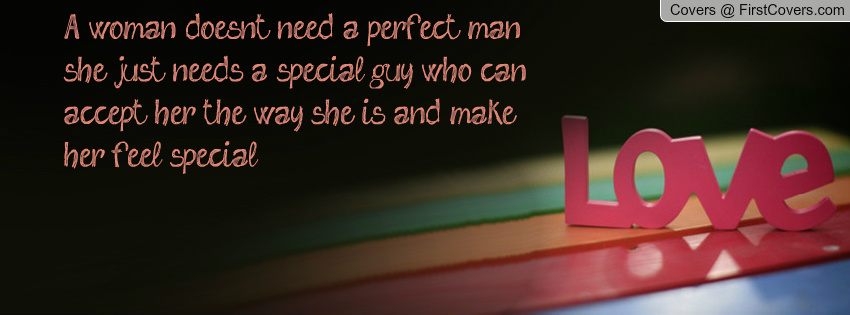 Make A Woman Feel Special Quotes. QuotesGram