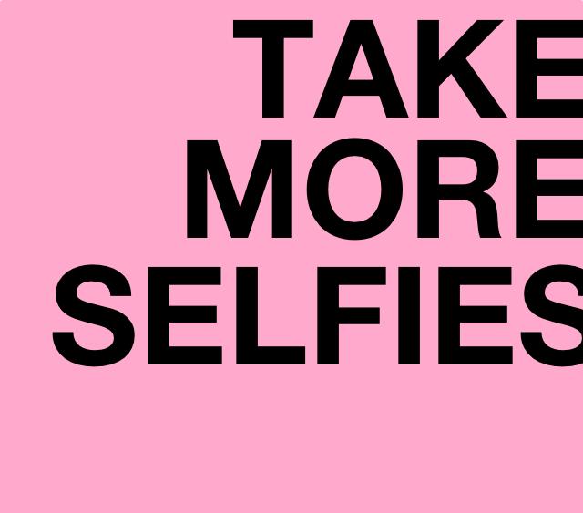 Taking Selfies Quotes Quotesgram
