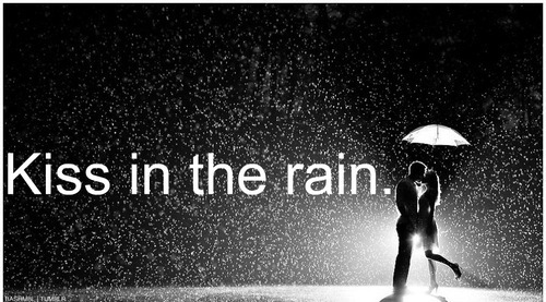 kissing in the rain quotes quotesgram