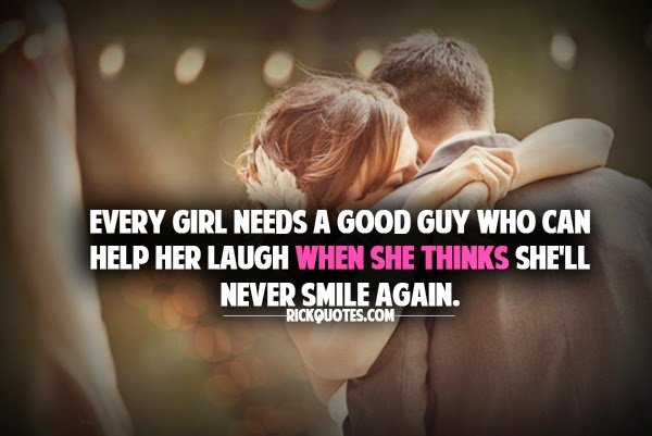 Girls And Guys Quotes: Good Guy Quotes For Girls. QuotesGram