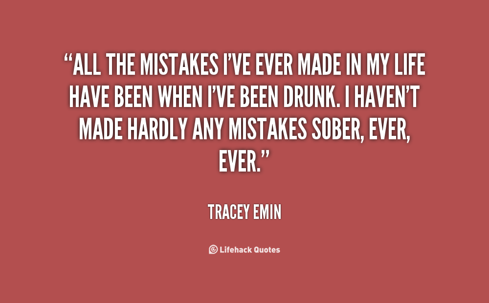 I Made A Mistake Quotes. QuotesGram