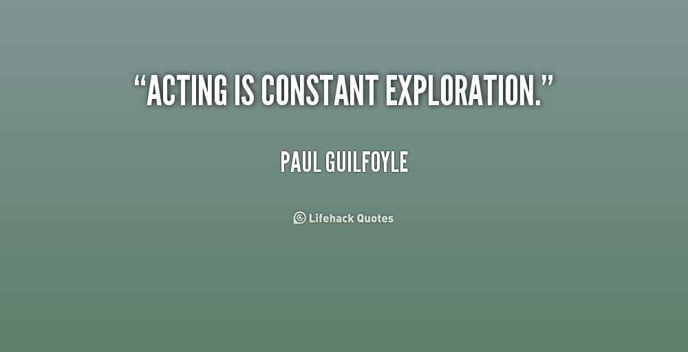 Paul Fussell Quote Exploration Belongs To The: Paul Guilfoyle Quotes. QuotesGram