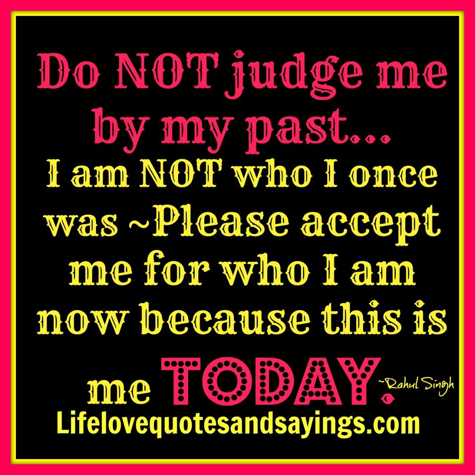 Quotes And Sayings: Dont Judge Me Quotes And Sayings. QuotesGram