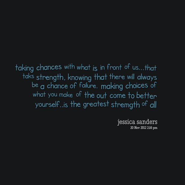 quotes about taking chances - photo #23