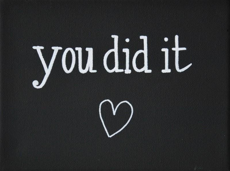 You Did It Quotes. QuotesGram