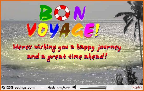 Funny bon voyage messages for friends
