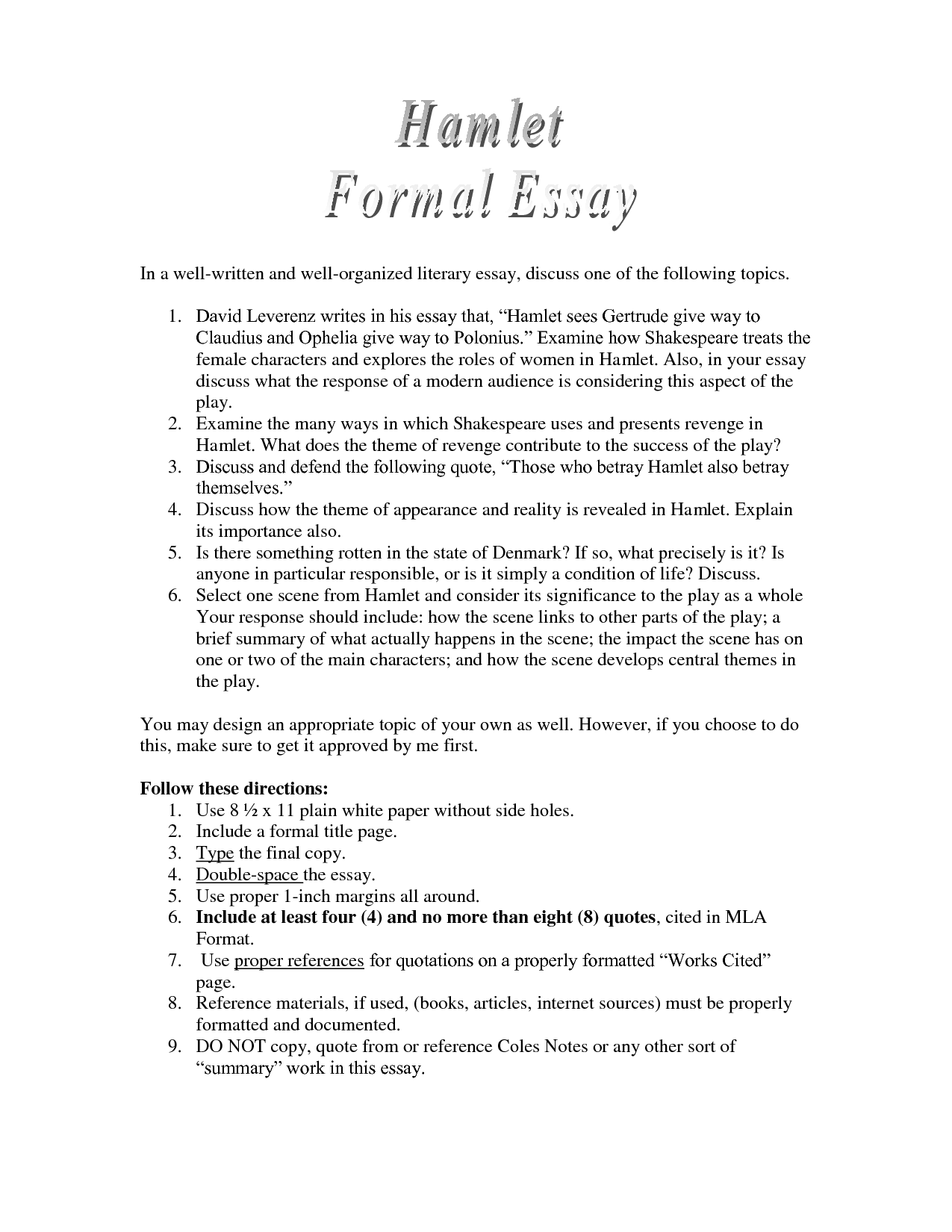 essays for hamlet Hamlet this essay hamlet and other 63,000+ term papers, college essay examples and free essays are available now on reviewessayscom autor: reviewessays • december.