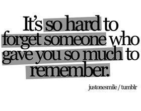 And on moving quotes about someone forgetting Letting Go
