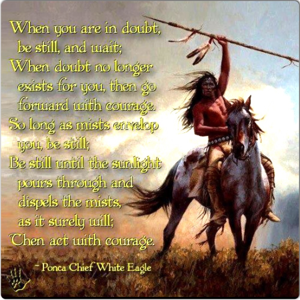 Native American Wedding Quotes: Indian Quotes On Courage. QuotesGram