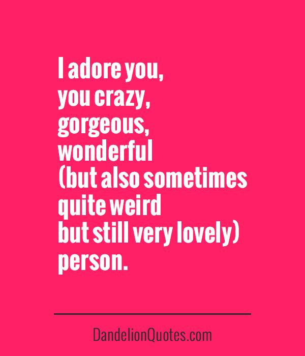 Best Friend Weird Quotes: Wacky Crazy Friend Quotes. QuotesGram
