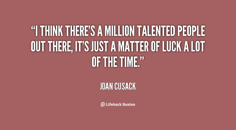 Talented People Quotes. QuotesGram