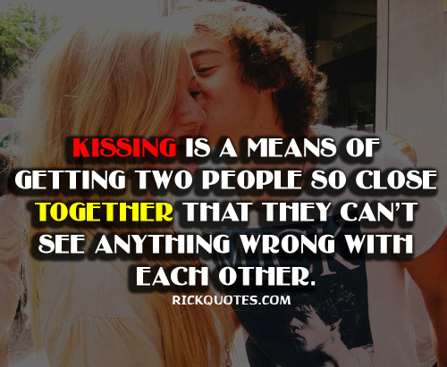 When We Kiss Quotes. QuotesGram