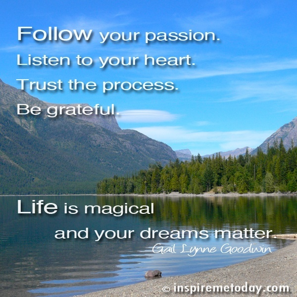 following your heart and your passion