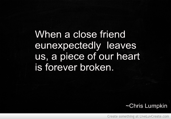 Losing A Friend Best Quotes Images On Friends Over: Loss Of A Best Friend Quotes. QuotesGram
