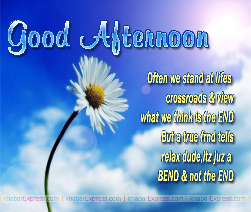 Good Afternoon Friendship Messages