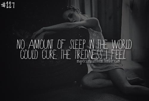 No Amount Of Sleep Quotes. QuotesGram