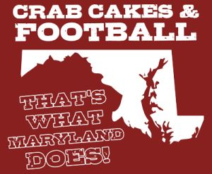 Crab Cakes And Football Thats What Maryland Does
