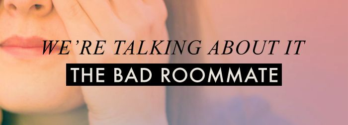 Quotes About Bad Roommates. QuotesGram