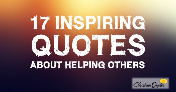 Quotes About Helping Others: Jesus Quotes About Helping Others. QuotesGram