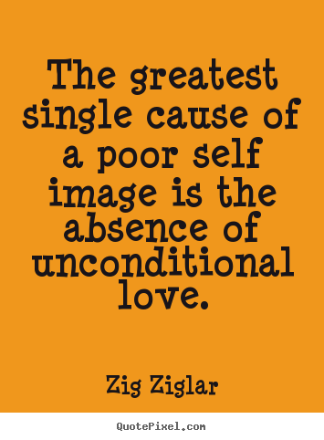 Funny Quotes On Unconditional Love : Unconditional Love Inspirational Quotes. QuotesGram