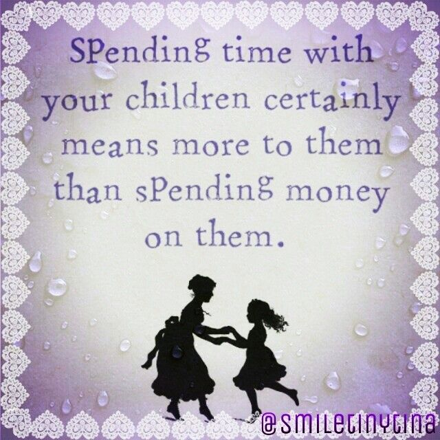 Quotes About Spending Time With Kids: Quality Time With Family Quotes. QuotesGram