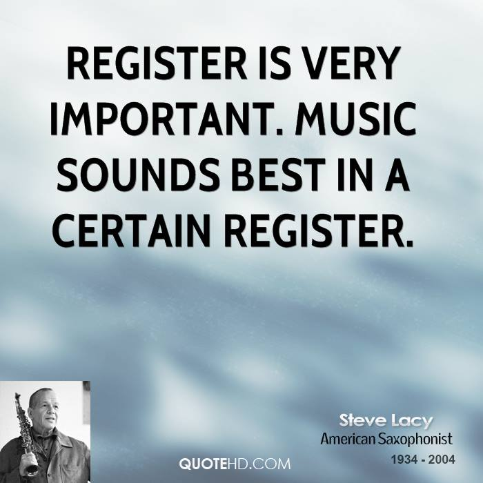 Quotes On The Importance Of Music: Steve Lacy Quotes. QuotesGram