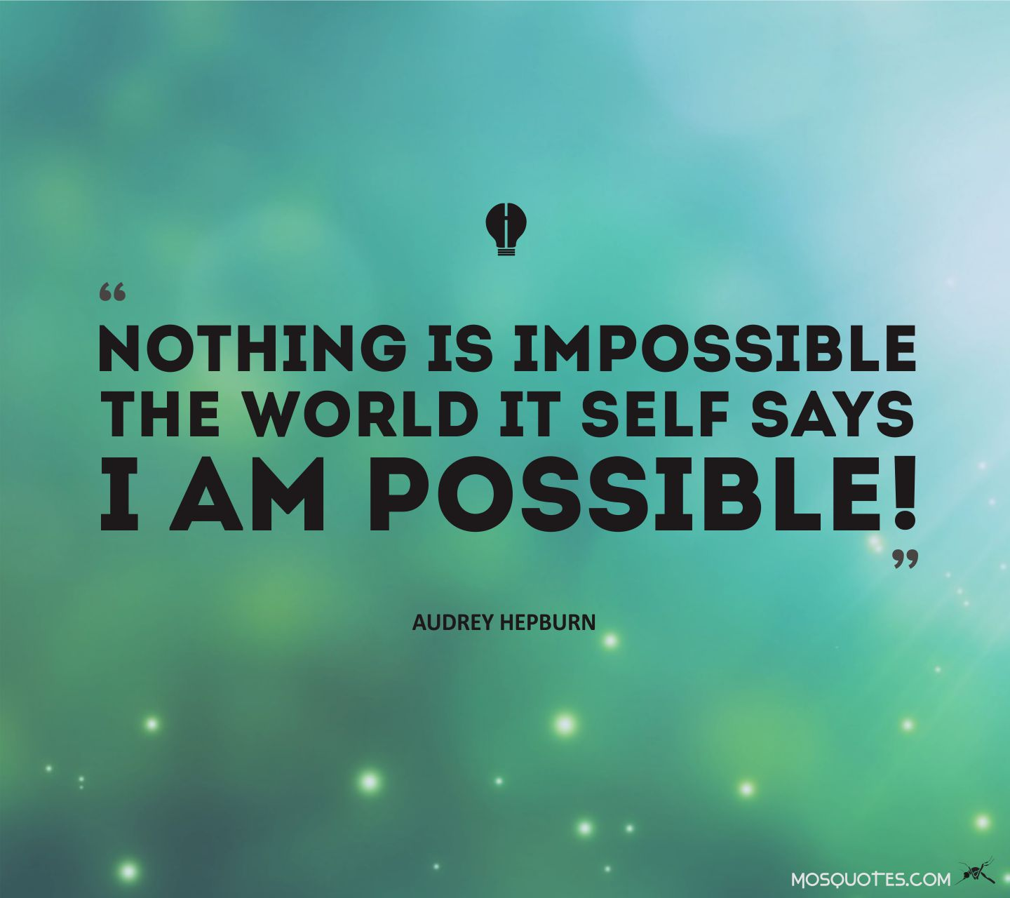 Nothing Is Impossible Quotes Quotesgram