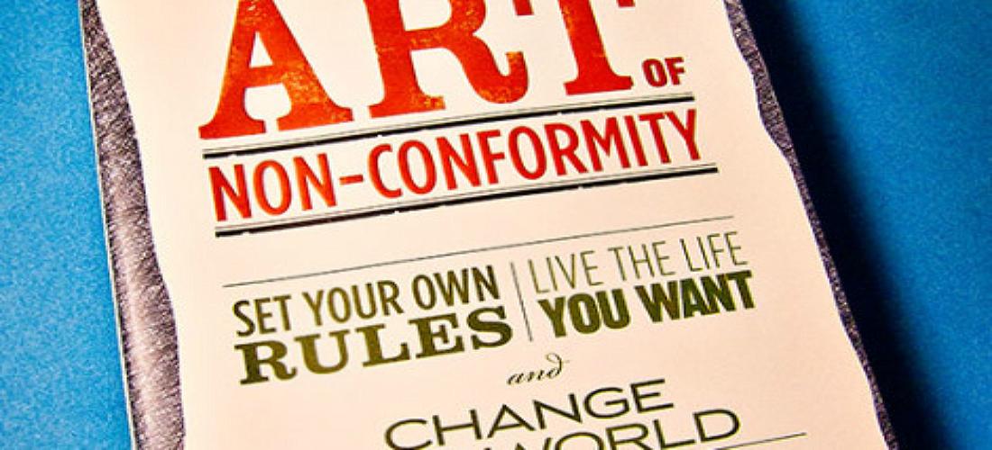 The Art Of Nonconformity Quotes Quotesgram