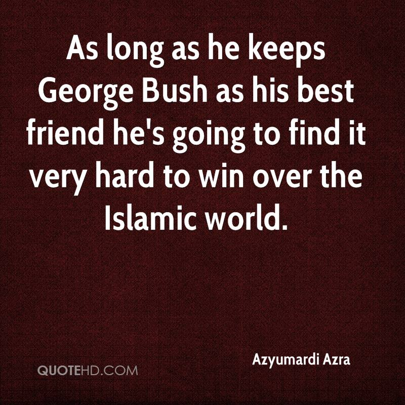 George Bush Quotes On Islam Quotesgram