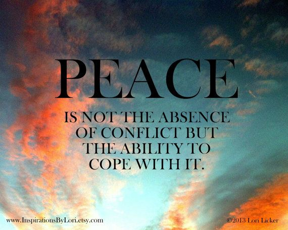 Peace Quotes And Sayings Quotesgram: Conflict And Peace Quotes. QuotesGram