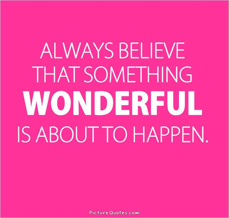 Inspirational Quotes Motivation: Believe It Will Happen Quotes. QuotesGram