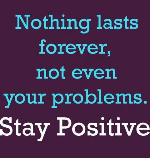 Staying positive quotes