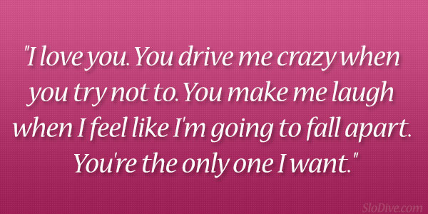 Quotes About Love Making You Crazy : Im Crazy About You Quotes. QuotesGram