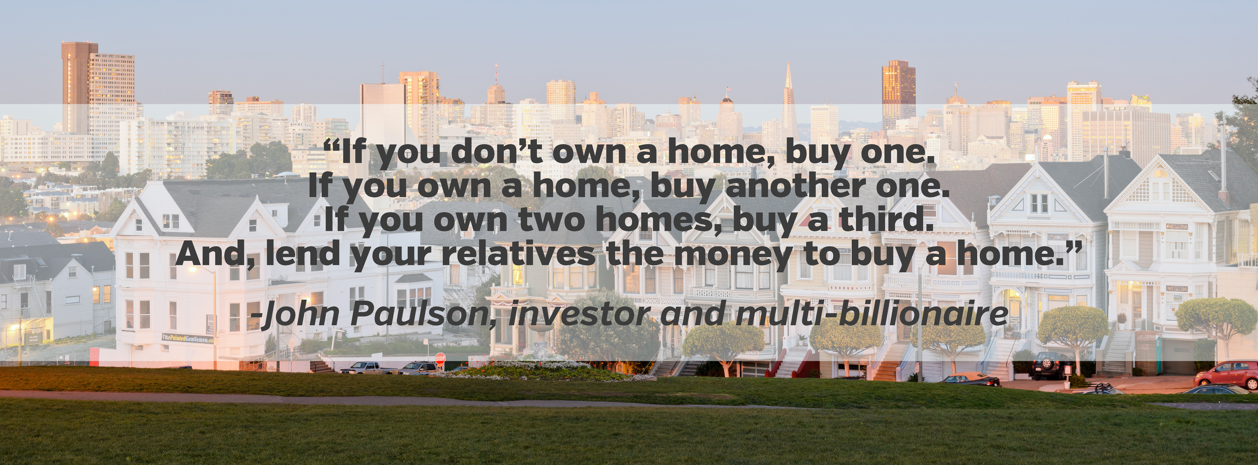 Buying Real Estate Quotes Inspiration Quotesgram