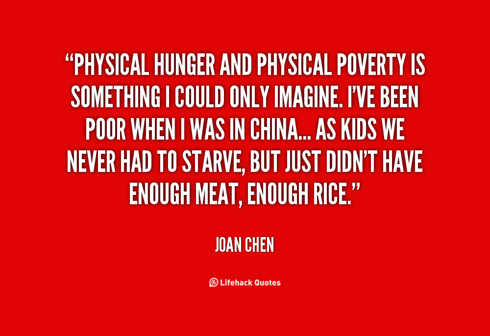 Quotes On Poverty And Hunger. QuotesGram