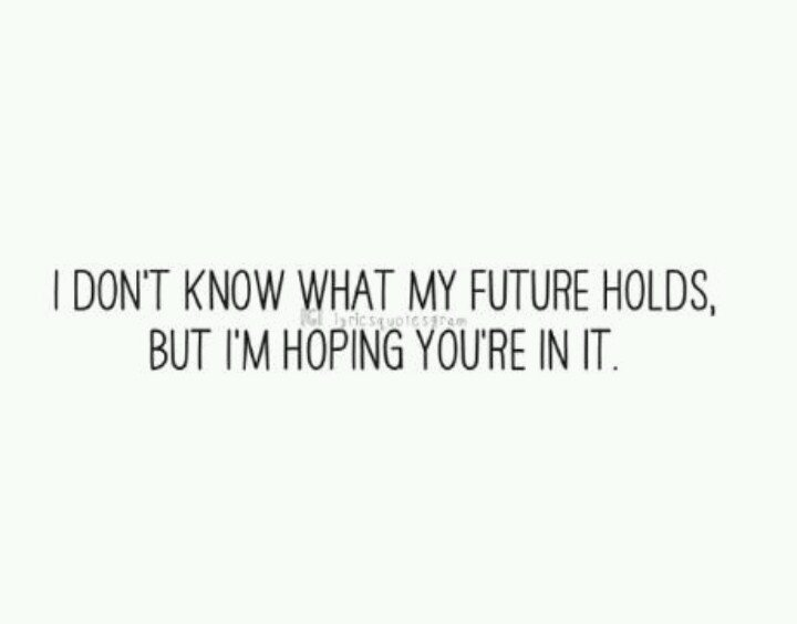 Youre My Future Quotes. QuotesGram