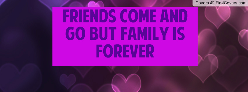 Family Comes And Goes Quotes. QuotesGram