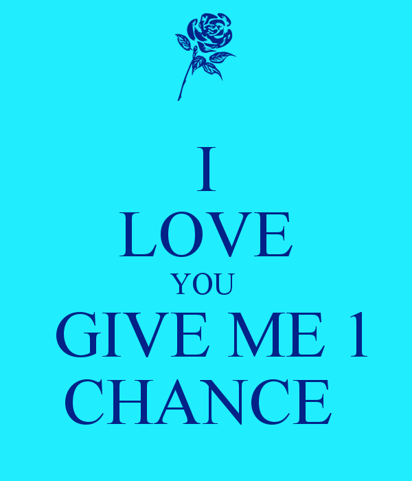 Giving Someone A Second Chance Quotes: Giving Chances Quotes. QuotesGram