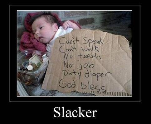 Quotes About Slackers At Work Quotesgram