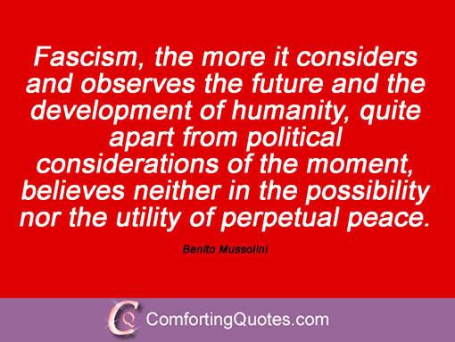 Benito Mussolini Quotes. QuotesGram