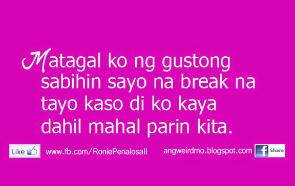 Quotes For Girls Tagalog Tagalog Break Up Quote...