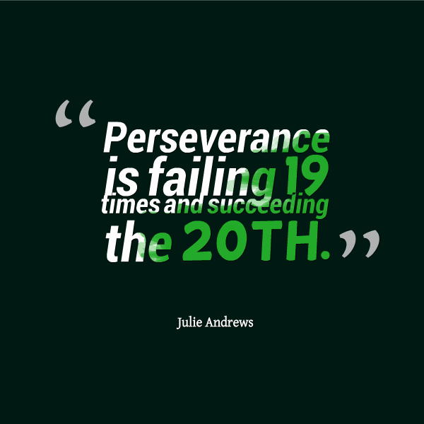 Persistence Motivational Quotes: Perseverance Quotes For Students. QuotesGram