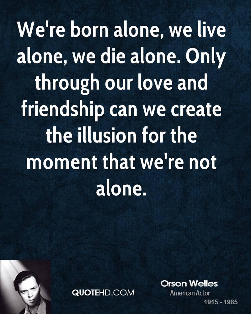 Friend Quotes Alone: Living Alone Quotes. QuotesGram