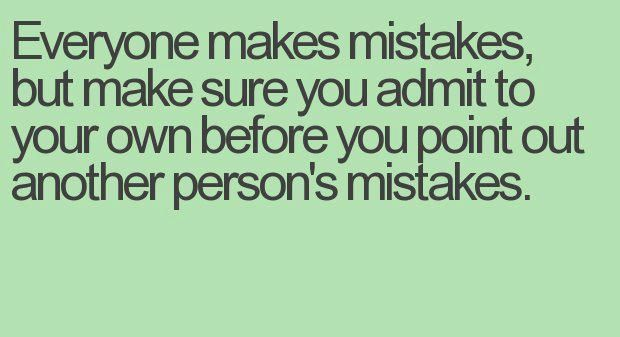 Everyone Makes Mistakes Quotes. QuotesGram