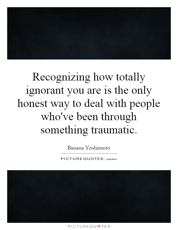 Dealing With Ignorant People Quotes. QuotesGram